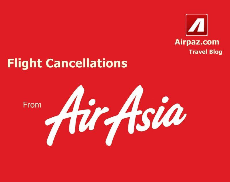 Air Asia Cancel Flight - Airpaz Blog