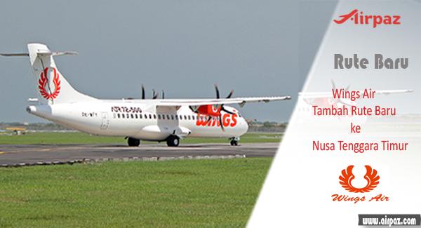 Wings Air Tambah Rute Baru ke Nusa Tenggara Timur