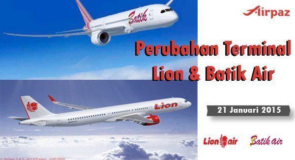 Perubahan Terminal Lion dan Batik Air 2015