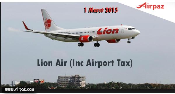 Tiket Pesawat Lion Air Sudah Termasuk Airport Tax