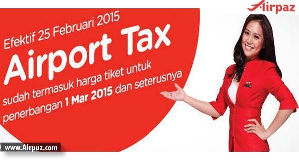 1 Maret, Seluruh Tiket Pesawat Airasia sudah termasuk  Airport Tax