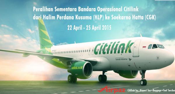 Peralihan Sementara Bandara Operasional Citilink dari Halim Perdana Kusuma ke Soekarno Hatta