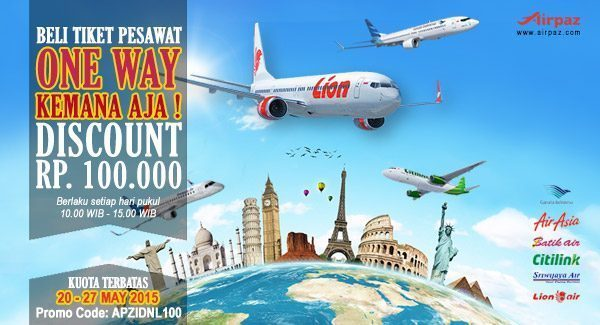 Diskon Tiket Pesawat Rp100 Ribu Semua Maskapai !