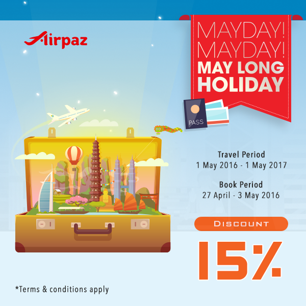 Promo May Day Malaysia Disc 15 percent on Airpaz