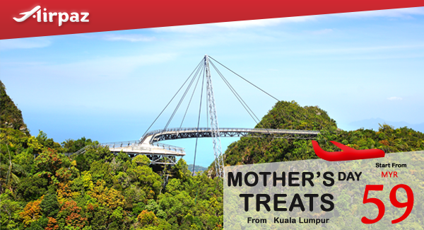 Malindo Air Mother's Day Promotion Airpaz.