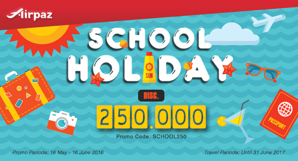 Promo School Holiday di Airpaz