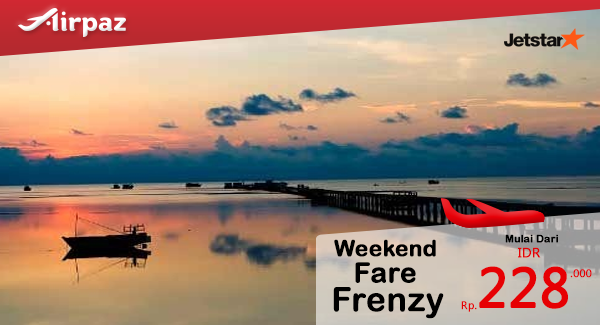 Jetstar Weekend Fare Frenzy Indonesia Airpaz Promo