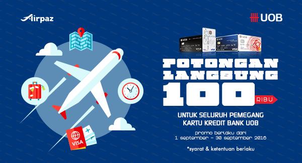 Promo Kartu Kredit UOB Potongan Langsung 100Ribu di Airpaz