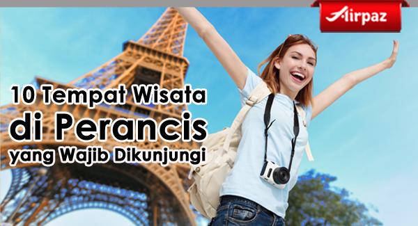 10 tempat wisata di Perancis yang wajib dikunjungi copy