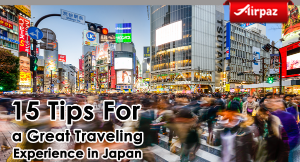 15 Tips For a Great Traveling Experience in Japan