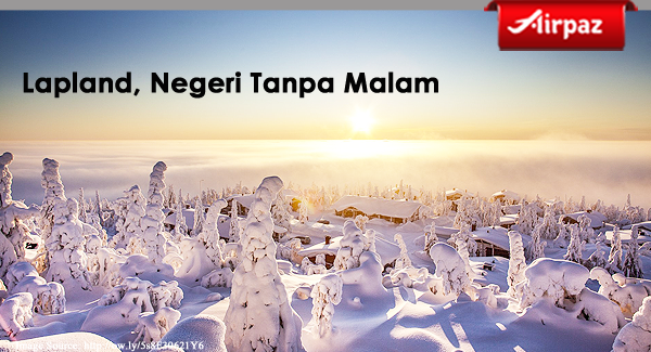 Lapland, Negeri Tanpa Malam