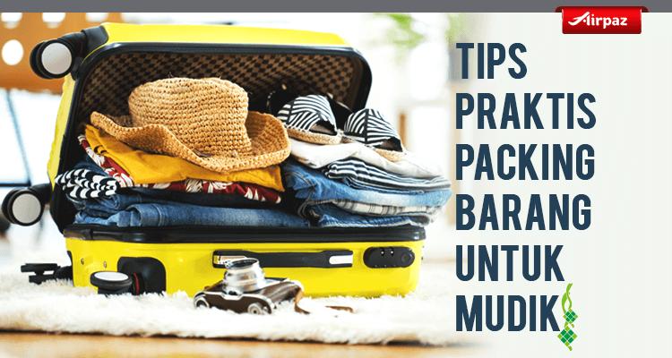 r7-_tips_praktis_cara_packing_barang_untuk_mudik